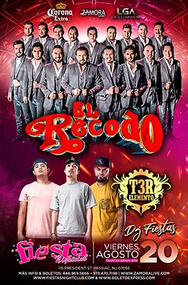 Friday August 20th El Recodo T3R Elemento