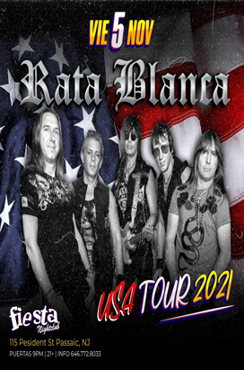 Friday, November 5, 2021 RATA BLANCA EN CONCIERTO