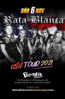 Friday, November 6, 2021 RATA BLANCA EN CONCIERTO